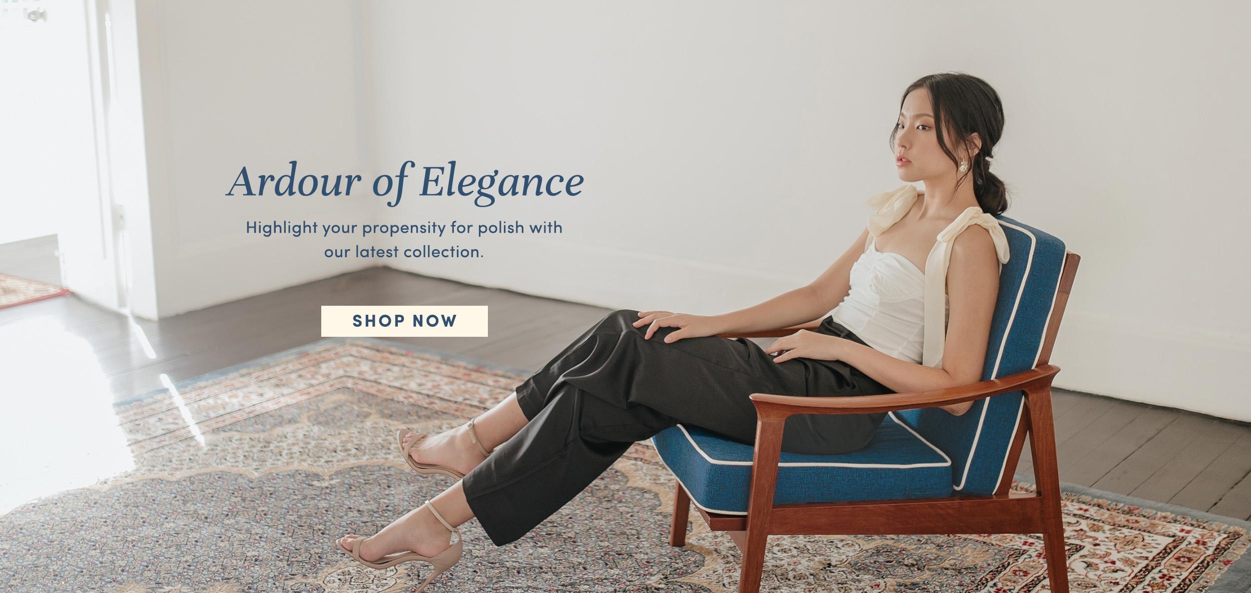 Ardour of Elegance